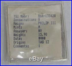 1620's SILVER ATOCHA COIN 8 REAL GRADE 2 SHIPWRECK MEL FISHER SALVAGE TREASURE