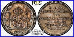 Finest & Only Pcgs Ms63 1790 Mexico 1 Reale Proclamation Medal Grove C-140 Toned