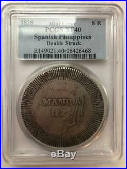 PCGS Spanish Philippines Double Struck Manila 1828 XF40 8 Reales